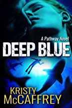 Deep Blue (The Pathway Series Book 1)