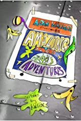 Adam Wallace Presents ... Amazing Alien Adventures! Kindle Edition