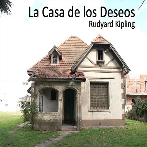 La Casa de los Deseos - Audiolibro