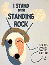 I stand with Standing Rock - Protest Robbing of Sacred Lands poster