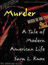 Murder: A Tale of Modern American Life