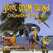 Steel Drum Island Collection, Vol. 11: Boat Drinks & More Jimmy Buffett Favorites