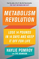 Metabolism Revolution: Lose 14 Pounds in 14 Days and Keep It Off for Life (English Edition) Formato Kindle