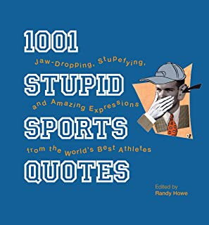 stupid sports quotes