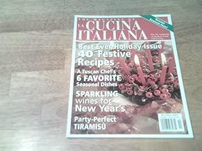 The Magazine of La Cucina Italiana November/December 2001 (Best Ever Holiday Issue, 40 Festive Recipes, Sicilian Seafood Feast, 6 Tuscan Seasonal recipes, Wine, Tiramisu)