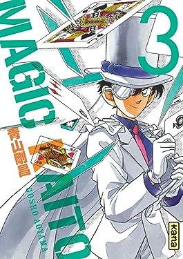 Magic Kaito - Tome 3 (Shonen Kana) (French Edition)