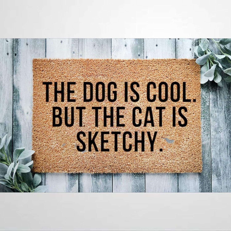 Sale SALE% OFF The Dog is Cool But Cat Doormat Rustic Coir Door San Diego Mall Sketchy