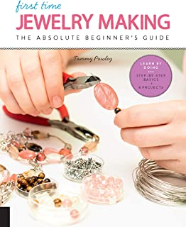 Jewelry Making (First Time): The Absolute Beginner's Guide: 7