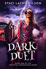 Dark Duet (Immortal Confessions Book 1) Kindle Edition
