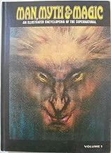 Man, Myth & Magic an Illustrated Encyclopedia of the Supernatural Volume 1