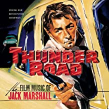 Thunder Road: The Film Music of Jack Marshall Original Soundtrack Recordings