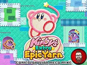 Kirby's Extra Epic Yarn Gameplay With Mega Mike