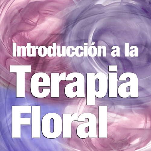 La Terapia Floral