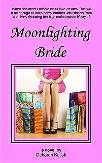 Moonlighting Bride (Happily Ever After Book 1)