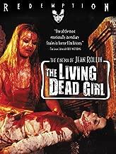 Best the living dead girl film Reviews
