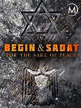 Begin and Sadat: For the Sake of Peace