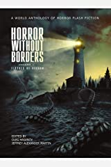 Horror Without Borders: Volume 1: Flashes of Horror Kindle Edition