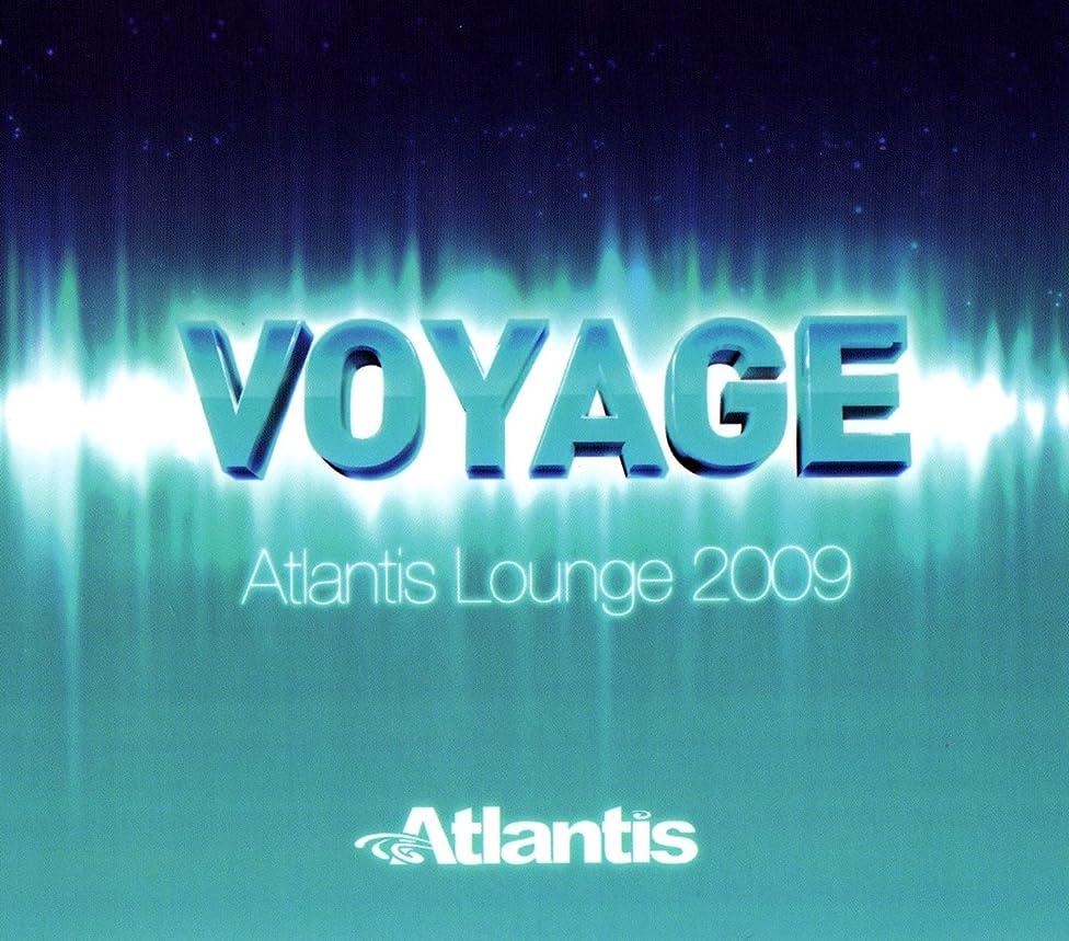 Voyage: Atlantis Lounge 2009