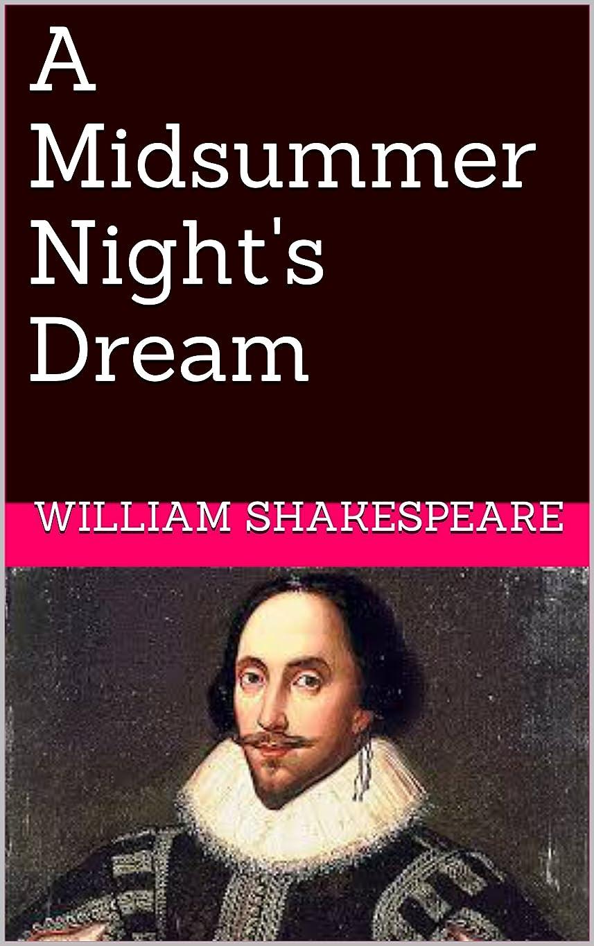 対処する私たちプレートA Midsummer Night's Dream (The Comedies Book 9) (English Edition)