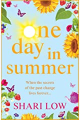 One Day In Summer: The perfect uplifting read for 2021 from bestseller Shari Low Kindle Edition
