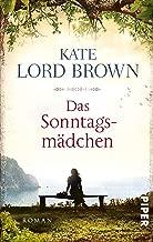 Das Sonntagsmädchen: Roman (German Edition)