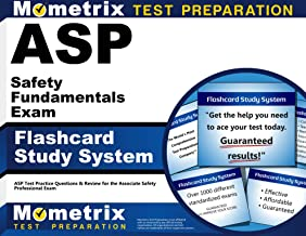 ASP Safety Fundamentals Exam Flashcard Study System: ASP Test Practice Questions & Review for the Associate Safety Professional Exam (Cards)