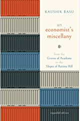 An Economist's Miscellany: From the Groves of Academe to the Slopes of Raisina Hill, Expanded Edition (English Edition) Format Kindle