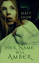 Her Name was Amber: An Extreme Horror Novel