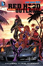 Red Hood and the Outlaws (2011-2015) Vol. 6: Lost and Found