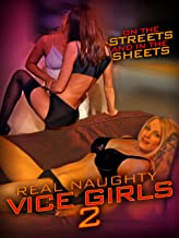 Real Naughty Vice Girls 2