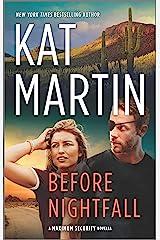 Before Nightfall (Maximum Security) Kindle Edition