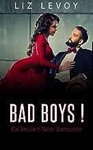 Bad Boys !: Collection new romance: 3 livres!