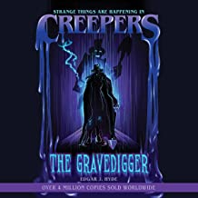 The Gravedigger: Creepers Horror Stories, Book 2