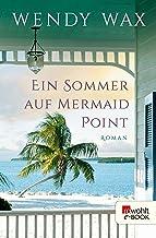 Ein Sommer auf Mermaid Point (German Edition)