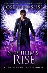 Nephilim's Rise: A Supernatural Adventure Series (The Templar Chronicles Book 8) Kindle Edition