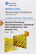 Modified Mastering Chemistry with Pearson eText -- Standalone Access Card -- for Physical Chemistry: Thermodynamics, Statistical Thermodynamics, and Kinetics (4th Edition)
