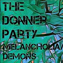 Melancholia / Demons