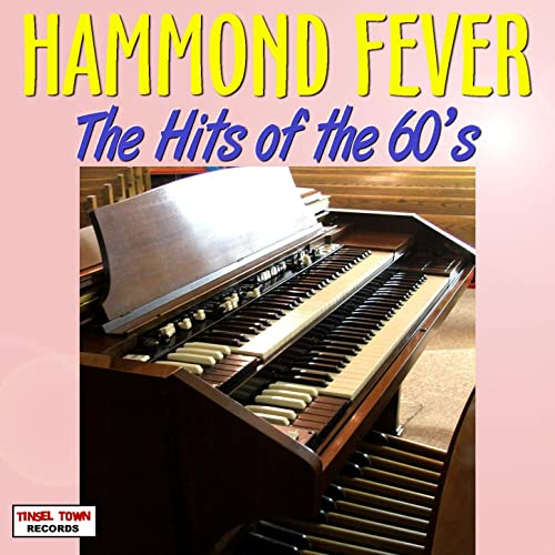 Hammond Fever - Hits Of The 60s
