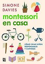 Montessori en casa (Spanish Edition)