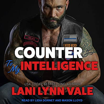 Counter to My Intelligence: The Heroes of Dixie Wardens MC, Book 7