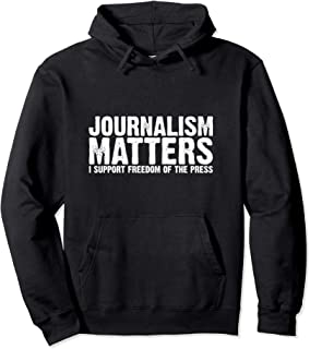 Journalism Matters I Support Freedom of the Press Hoodie