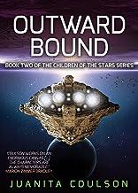 Outward Bound (Children of the Stars Book 2) (English Edition)