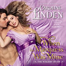 When the Marquess Was Mine (Wagers of Sin series, Book 3): The Wagers of Sin