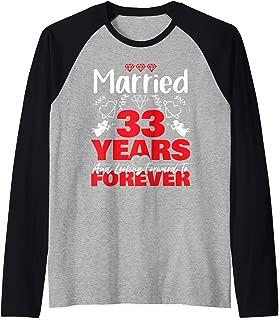 Husband, Wife gift Married 33 years ago Marriage anniversary Raglan Baseball Tee