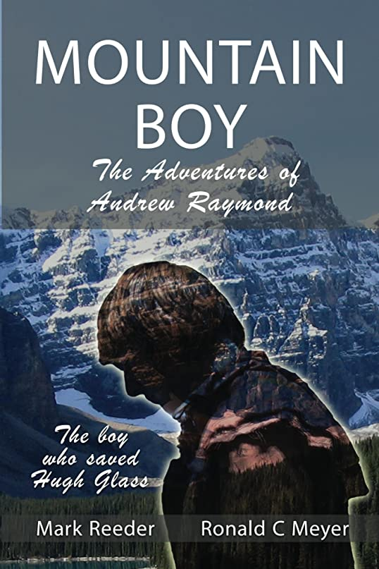 Mountain Boy: The Adventures of Andrew Raymond (English Edition)