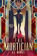 The Mortician (The Astral Files)