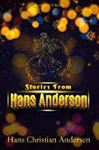 Stories from Hans Andersen by Hans Christian Andersen : original Illustrated with Author Biography