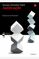 Antifragile. Prosperare nel disordine (La cultura) (Italian Edition) Format Kindle