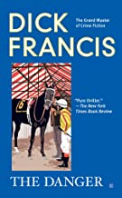 The Danger (A Dick Francis Novel)
