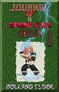 Books for Children: Journal Of A Daring Alex - Book 1: Another World! [An Informal Minecraft Book]